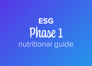 ESG phase 1 nutritional guide